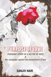 Purpose of Love ebook by Sanjiv Nair