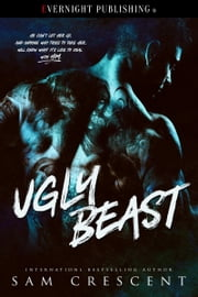 Ugly Beast ebook by Sam Crescent