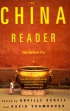 The China Reader - The Reform Era ebook by Orville Schell, David Shambaugh