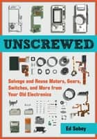 Unscrewed ebook by Ed Sobey