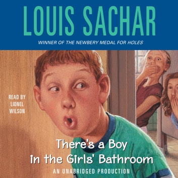 There's a Boy in the Girls' Bathroom audiobook by Louis Sachar