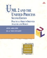 UML 2 and the Unified Process - Practical Object-Oriented Analysis and Design ebook by Jim Arlow,Ila Neustadt