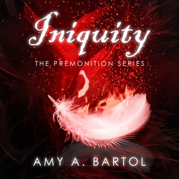 Iniquity audiobook by Amy A. Bartol