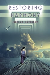 Restoring Harmony ebook by Joelle Anthony