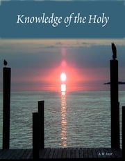 Knowledge of the Holy ebook by A.W Tozer