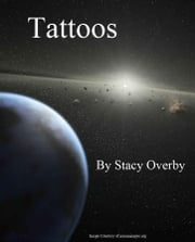 Tattoos ebook by Stacy Overby
