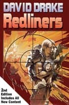 Redliners, Second Edition ebook by David Drake