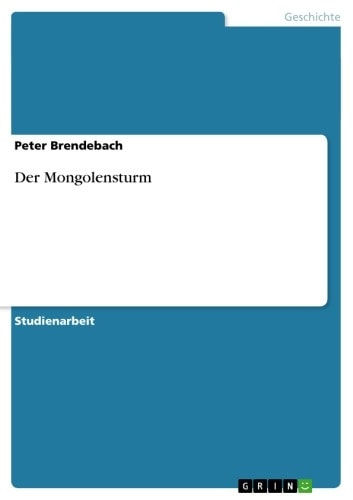 Der Mongolensturm ebook by Peter Brendebach