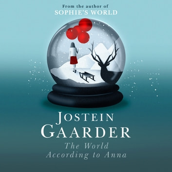 The World According to Anna audiobook by Jostein Gaarder