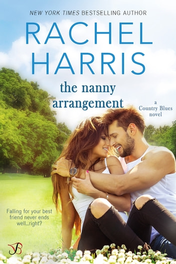 The Nanny Arrangement ebook by Rachel Harris