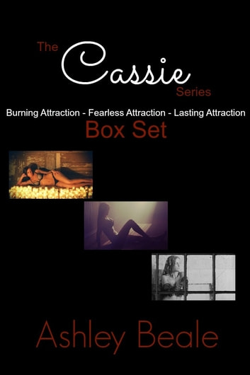 The Cassie Series Box Set ebook by Ashley Beale
