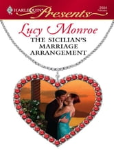 The Sicilian's Marriage Arrangement ebook by Lucy Monroe