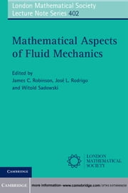 Mathematical Aspects of Fluid Mechanics ebook by