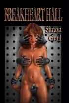 Breakheart Hall Ebook di Simon Grail