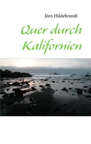 Quer durch Kalifornien ebook by Jörn Hildebrandt