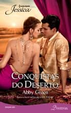 Conquistas do deserto - Harlequin Jessica - ed. 291 ebook by Abby Green, Fernanda Lizardo, Fabia Vitiello
