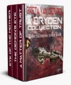 A Dryden Collection - Dryden Universe, #4 ebook by Greta van der Rol