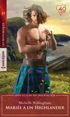 Mariée à un Highlander ebook by Michelle Willingham