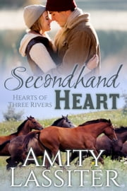 Secondhand Heart - The Baylors #3 ebook by Amity Lassiter