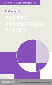Ancient Philosophical Poetics ebook by Malcolm Heath