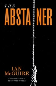 The Abstainer ebook by Ian McGuire