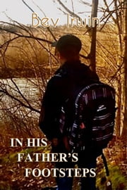 In His Father's Footsteps ebook by Bev Irwin