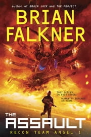 The Assault (Recon Team Angel #1) ebook by Brian Falkner