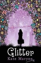Glitter ebook by Kate Maryon