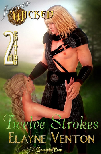 2nd Edition Twelve Strokes ebook by Elayne S. Venton