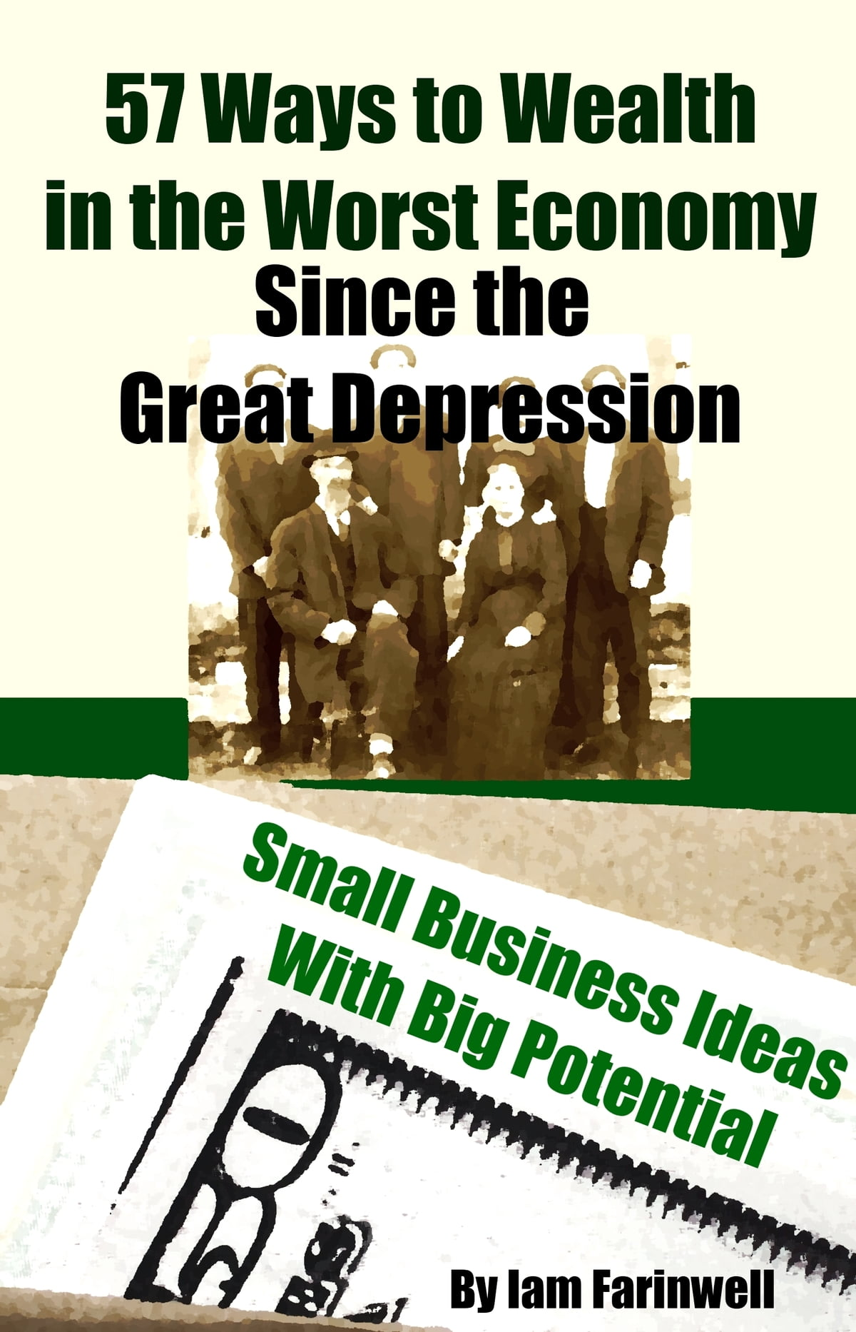 57 ways to wealth in the worst economy since the great depression