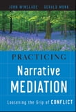 Practicing Narrative Mediation