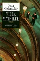 Villa Mathilde ebook by Jean Colombier