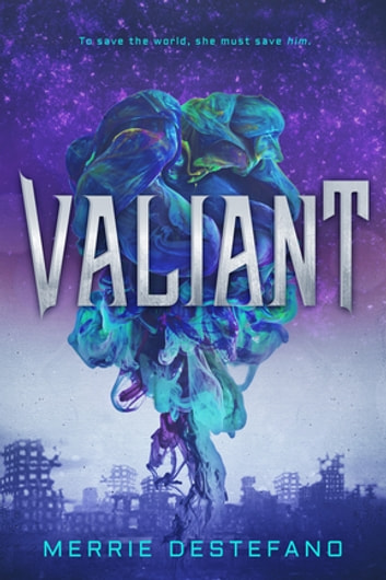 Valiant ebook by Merrie Destefano