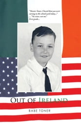 Out of Ireland ebook by Babe Toner