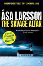 The Savage Altar ebook by Asa Larsson