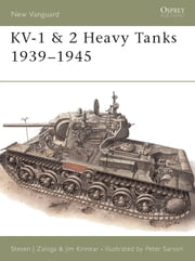 KV-1 & 2 Heavy Tanks 1939-45 ebook by Steven Zaloga,Peter Sarson