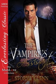 The Vampire's Assistant ebook by Stormy Glenn