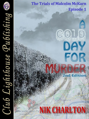 A Cold Day For Murder ebook by Nik Charlton