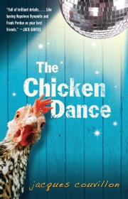 The Chicken Dance ebook by Jacques Couvillon