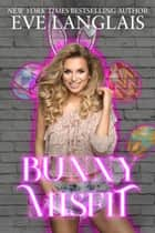 Bunny Misfit eBook by Eve Langlais