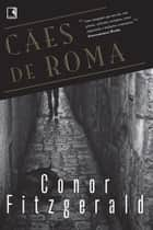 Cães de Roma ebook by Conor Fitzgerald