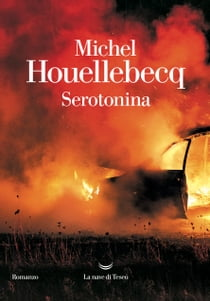 Serotonina ebook by Michel Houellebecq