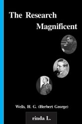 The Research Magnificent ebook by Wells H. G. (Herbert George)