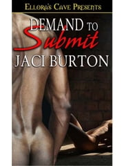 Demand to Submit (Chains of Love, Book Two) ebook by Jaci Burton