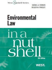 Farber and Findley's Environmental Law in a Nutshell, 8th ebook by Daniel Farber,Roger Findley