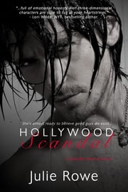 Hollywood Scandal ebook by Julie Rowe