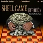 Shell Game audiobook by Jeff Buick