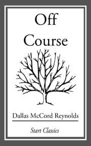 Off Course ebook by Dallas McCord Reynolds