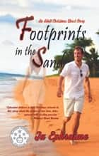 Footsteps In The Sand ebook by Ju Ephraime