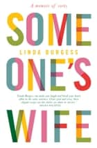 Someone's Wife ebook by Linda Burgess